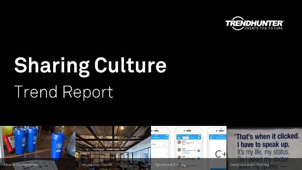 Sharing Culture Trend Report Research