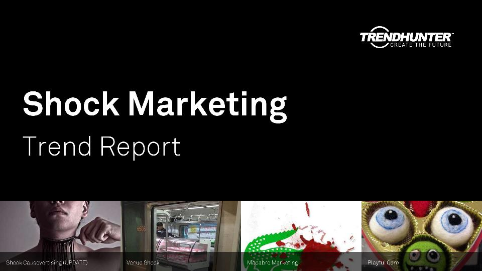 Shock Marketing Trend Report Research