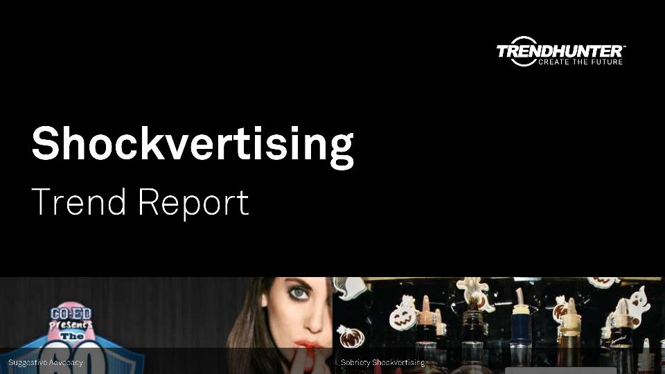 Shockvertising Trend Report Research