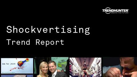 Shockvertising Trend Report and Shockvertising Market Research