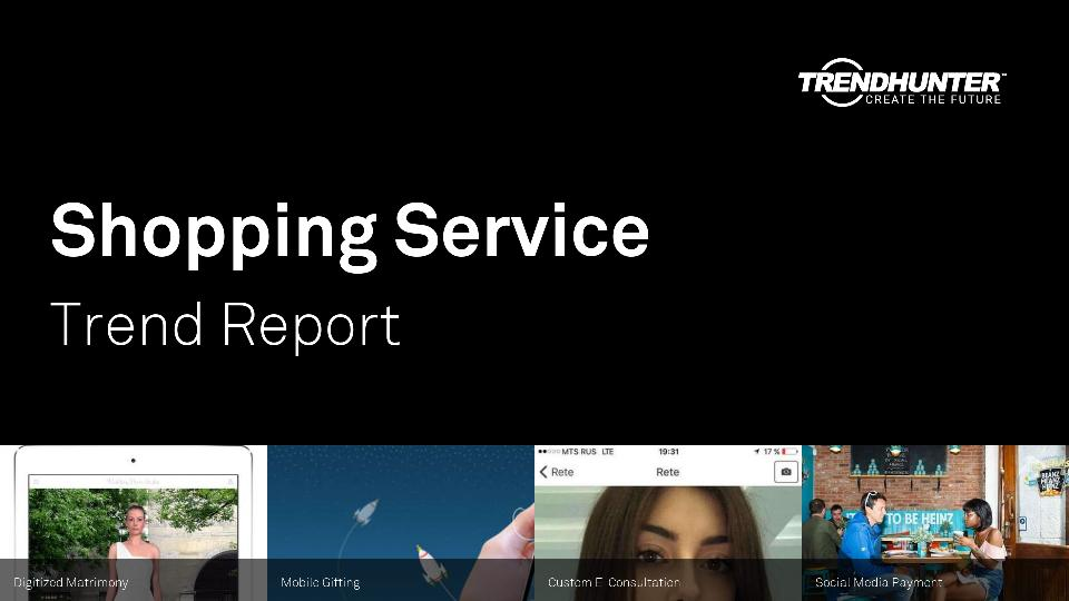 Shopping Service Trend Report Research