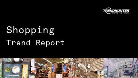 Shopping Trend Report and Shopping Market Research