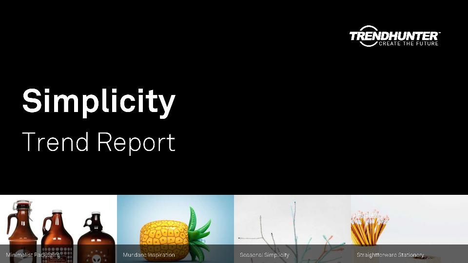 Simplicity Trend Report Research