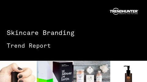 Skincare Branding Trend Report and Skincare Branding Market Research