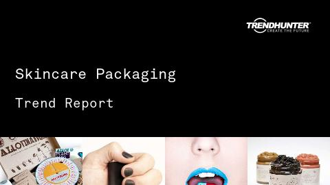 Skincare Packaging Trend Report and Skincare Packaging Market Research