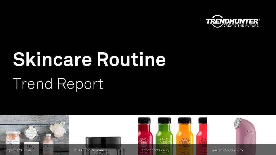Skincare Routine Trend Report Research