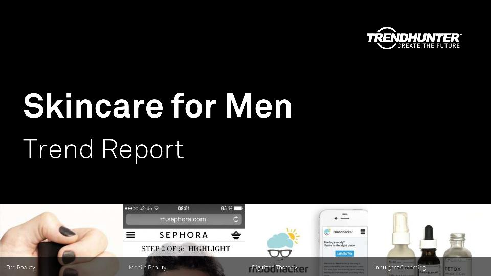 Skincare for Men Trend Report Research