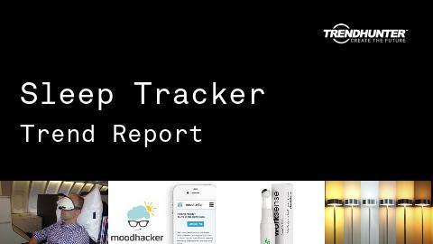 Sleep Tracker Trend Report and Sleep Tracker Market Research
