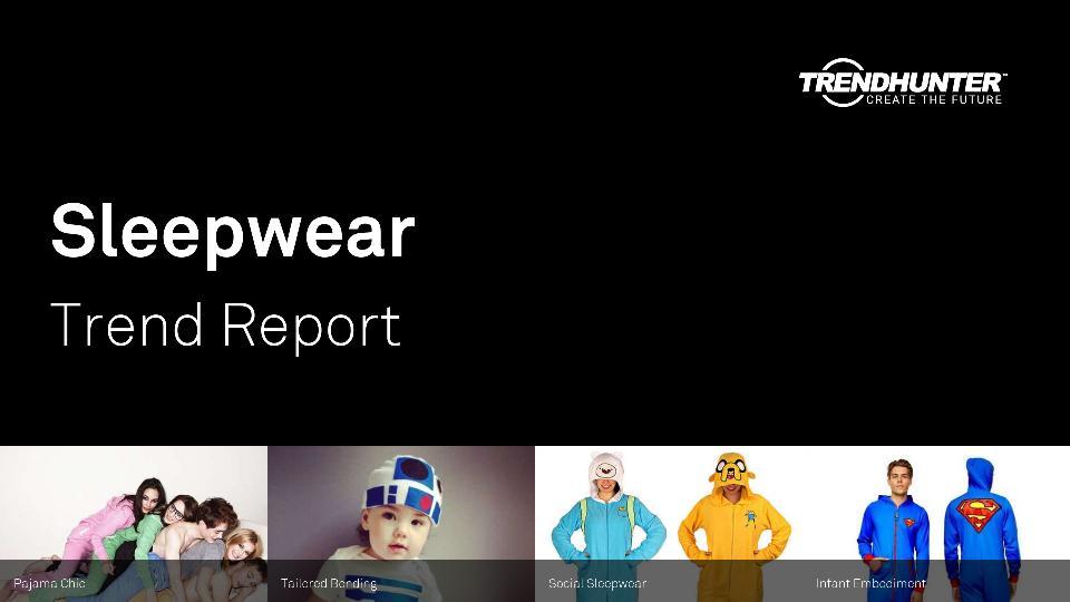 Sleepwear Trend Report Research