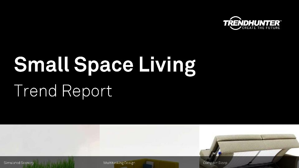 Small Space Living Trend Report Research