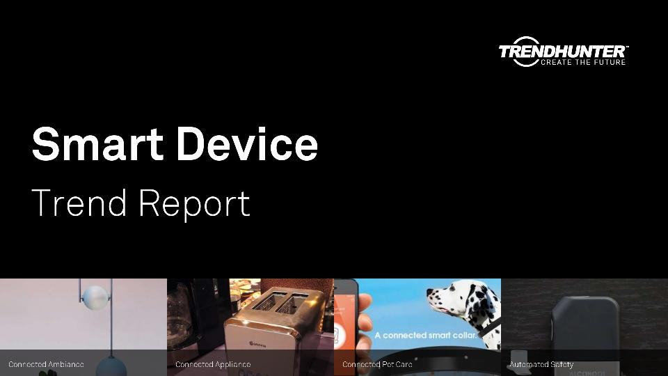 Smart Device Trend Report Research