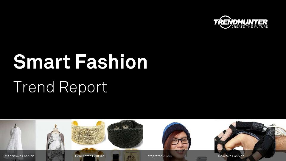 Smart Fashion Trend Report Research