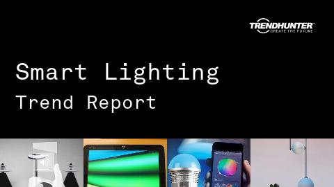 Smart Lighting Trend Report and Smart Lighting Market Research