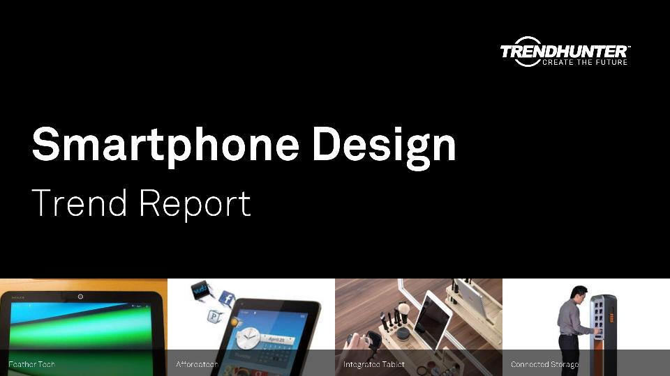 Smartphone Design Trend Report Research