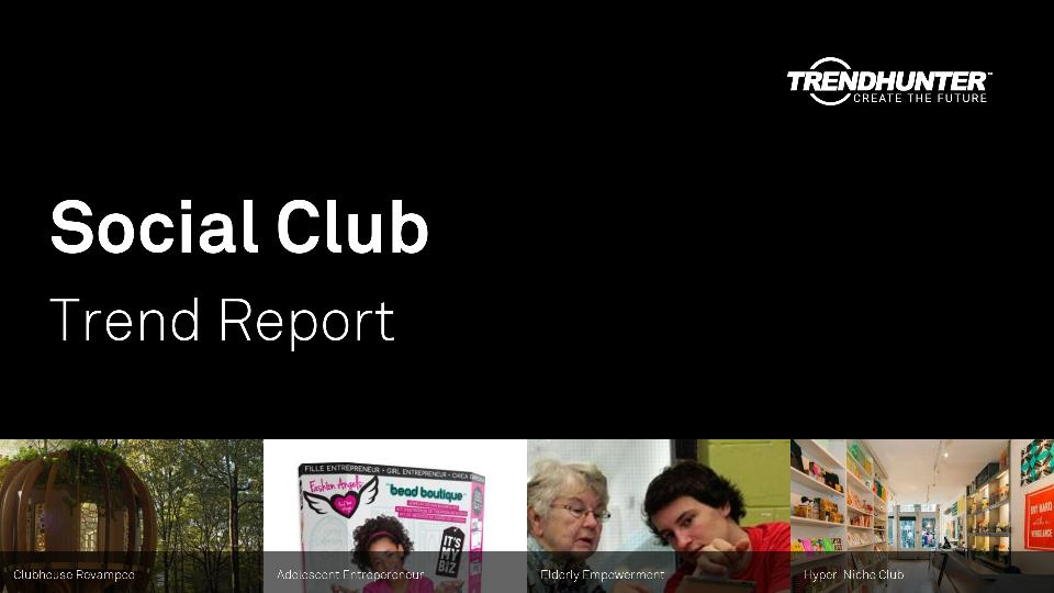 Social Club Trend Report Research