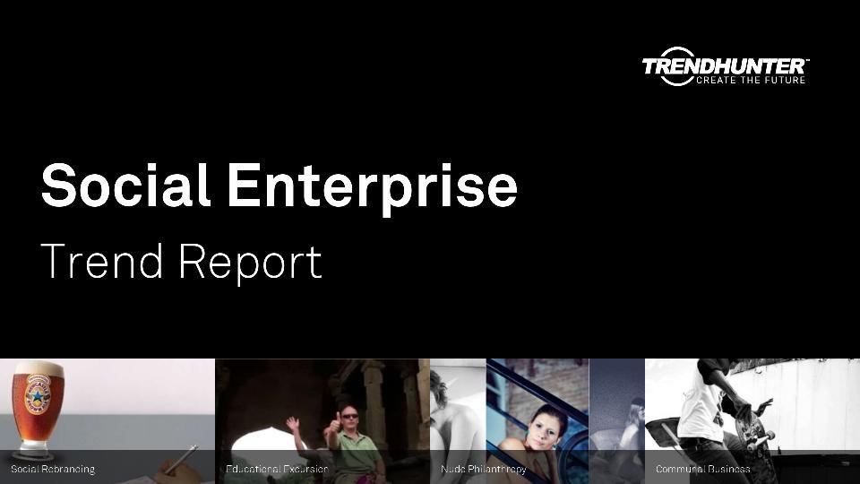 Social Enterprise Trend Report Research