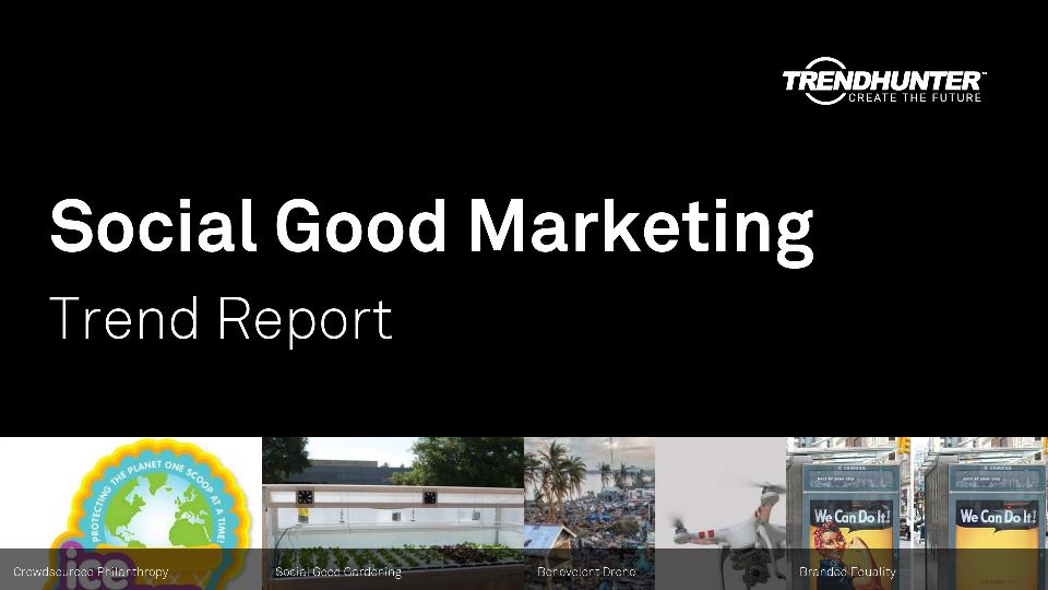 Social Good Marketing Trend Report Research