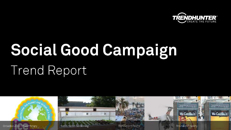Social Good Campaign Trend Report Research