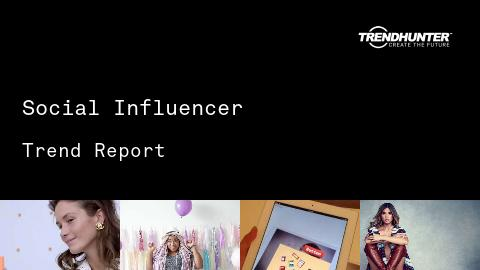 Social Influencer Trend Report and Social Influencer Market Research