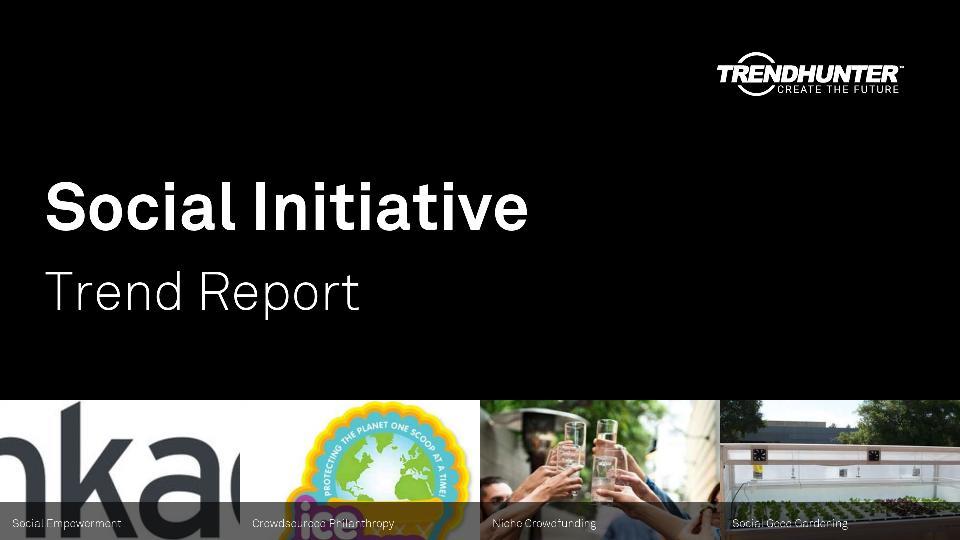 Social Initiative Trend Report Research