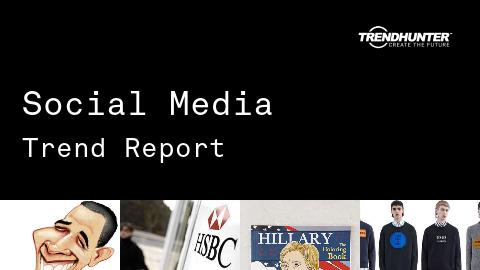Social Media Trend Report and Social Media Market Research