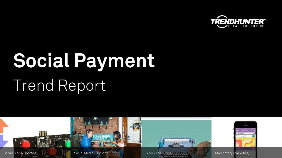 Social Payment Trend Report Research