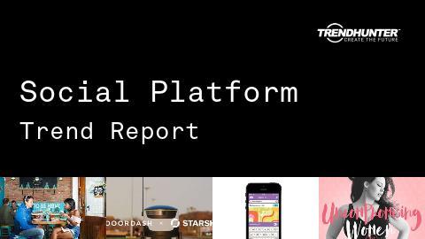 Social Platform Trend Report and Social Platform Market Research