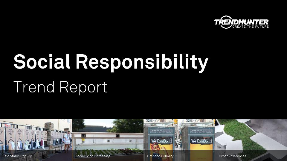 Social Responsibility Trend Report Research