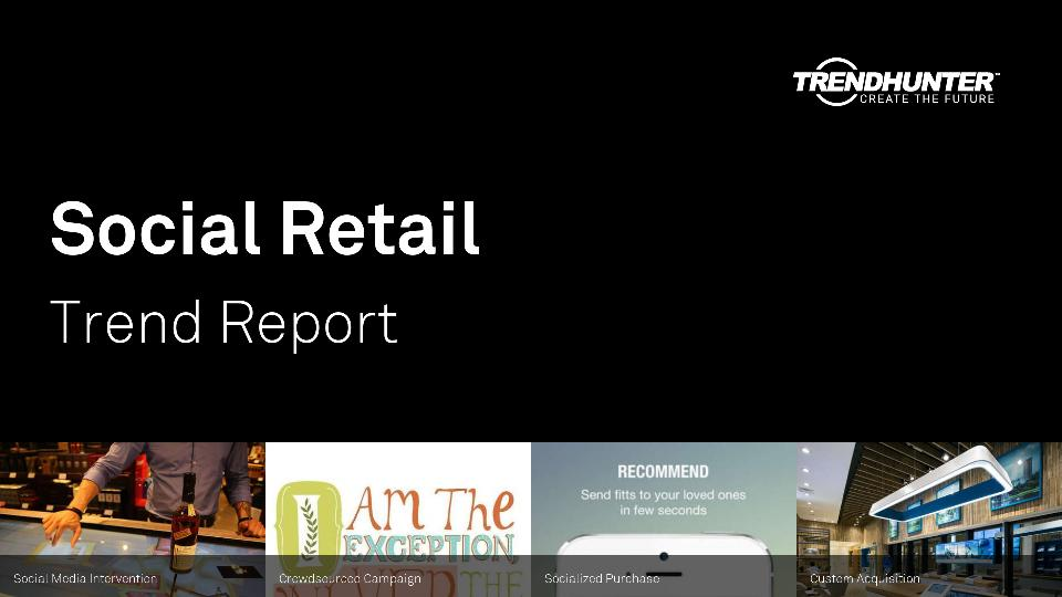 Social Retail Trend Report Research