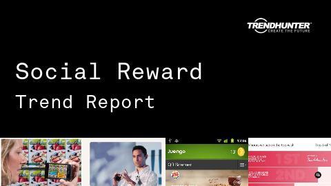 Social Reward Trend Report and Social Reward Market Research