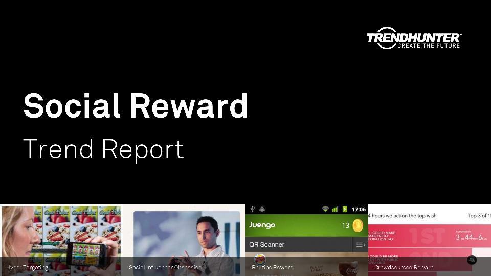 Social Reward Trend Report Research