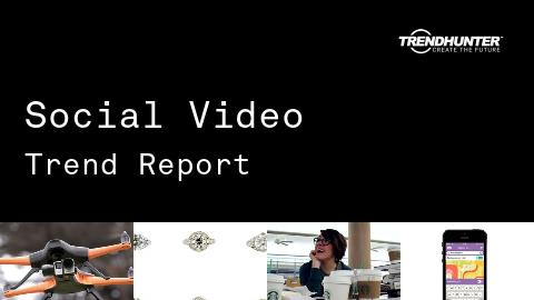Social Video Trend Report and Social Video Market Research