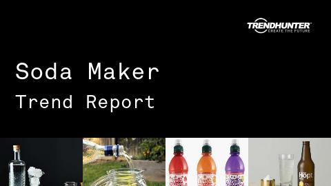 Soda Maker Trend Report and Soda Maker Market Research