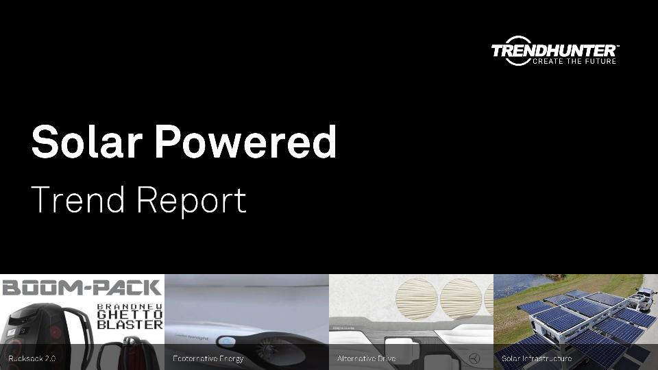 Solar Powered Trend Report Research