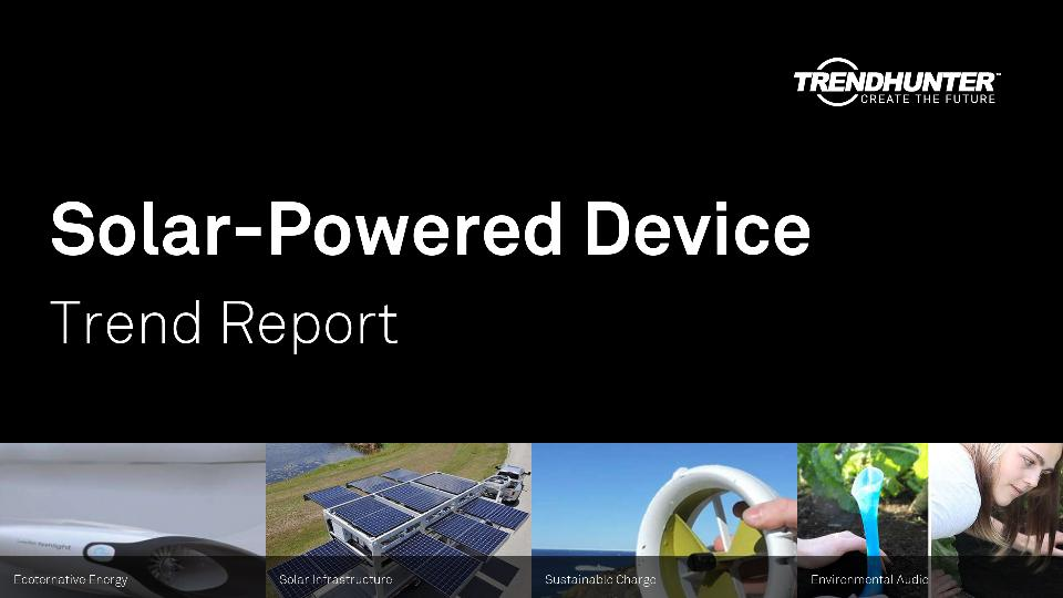 Solar-Powered Device Trend Report Research