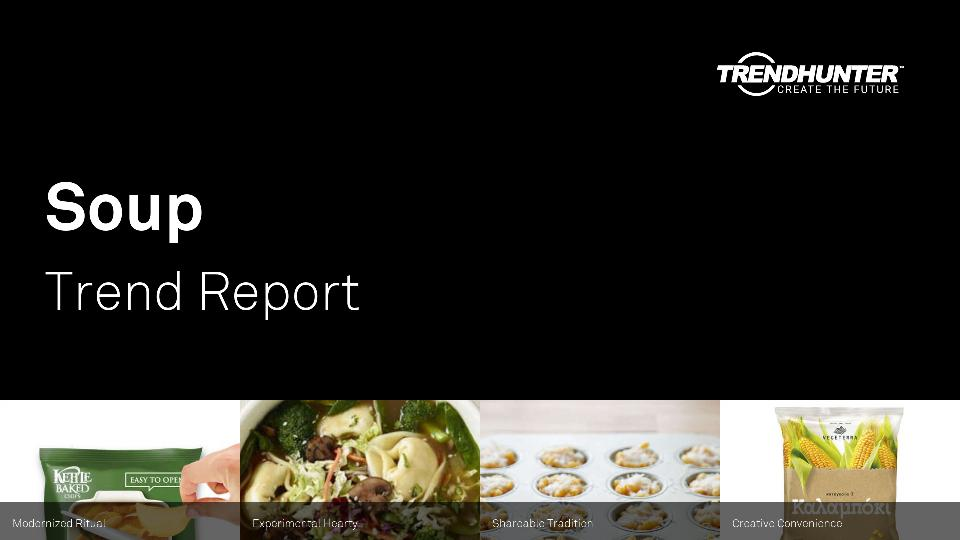 Soup Trend Report Research