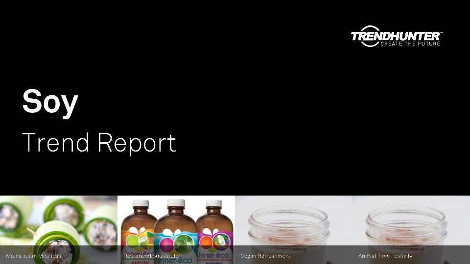 Soy Trend Report Research