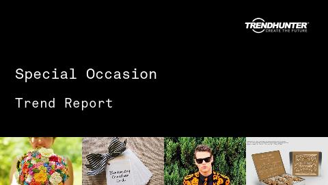 Special Occasion Trend Report and Special Occasion Market Research