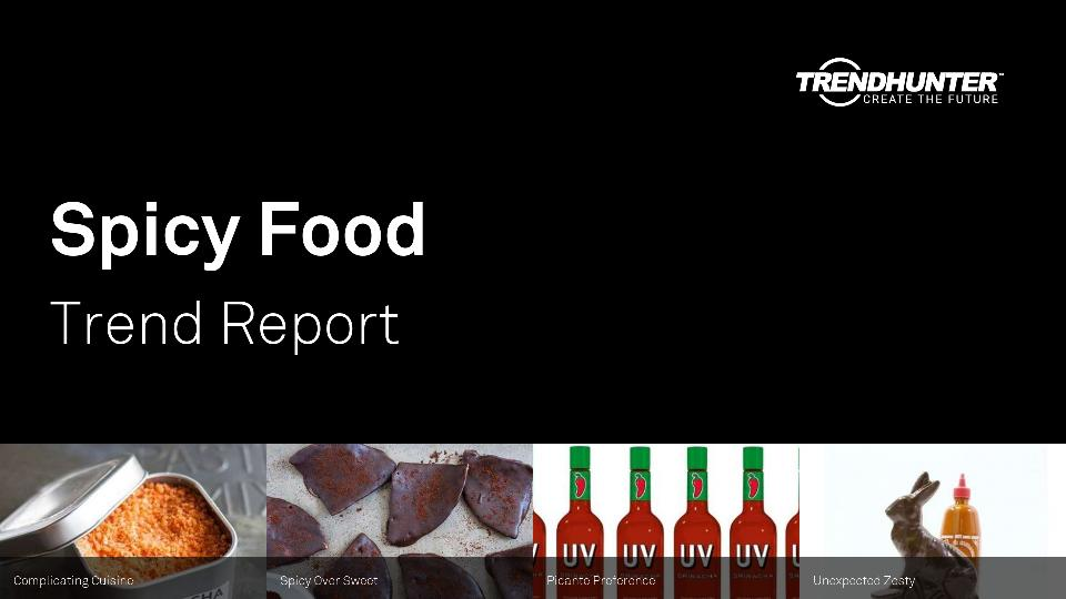 Spicy Food Trend Report Research