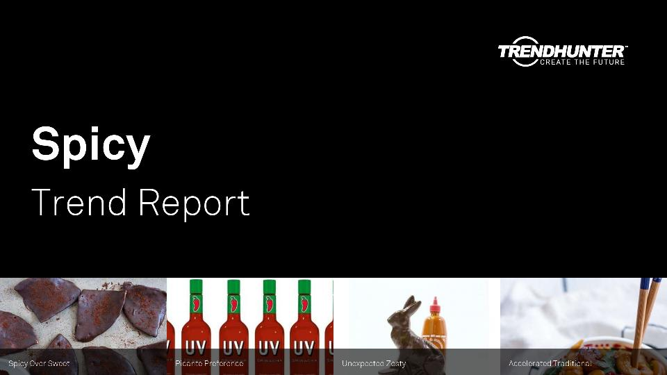 Spicy Trend Report Research