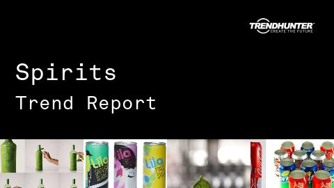Spirits Trend Report and Spirits Market Research