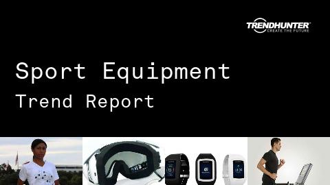 Sport Equipment Trend Report and Sport Equipment Market Research
