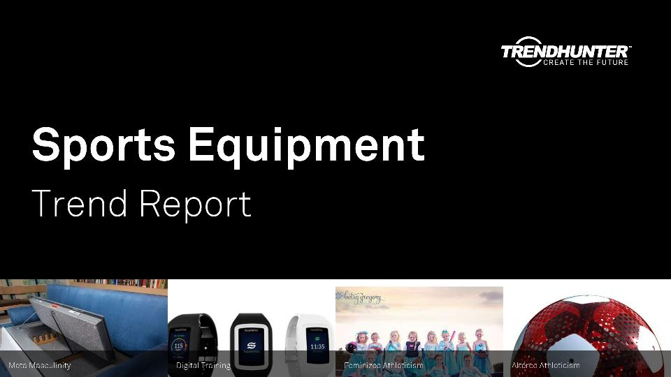 Sports Equipment Trend Report Research