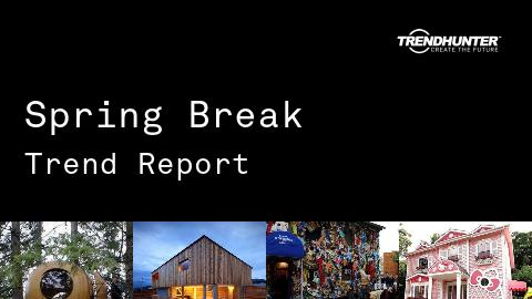 Spring Break Trend Report and Spring Break Market Research