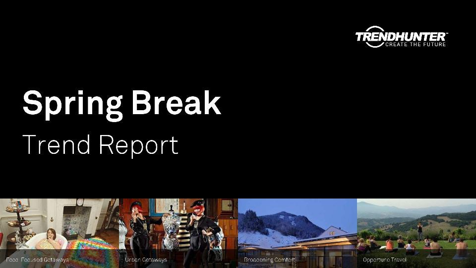 Spring Break Trend Report Research