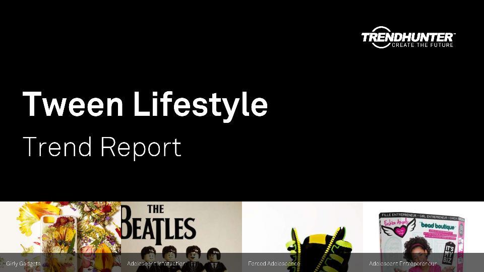 Tween Lifestyle Trend Report Research
