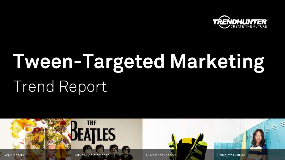 Tween-Targeted Marketing Trend Report Research