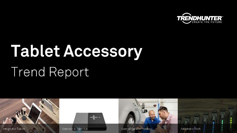 Tablet Accessory Trend Report Research
