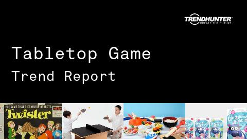 Tabletop Game Trend Report and Tabletop Game Market Research