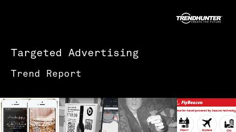 Targeted Advertising Trend Report and Targeted Advertising Market Research